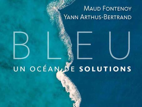 Bleu - Un océan de Solutions - A unique book