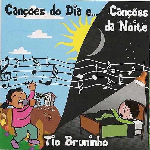 CD Tio Bruninho -Canções do Dia e Canções da Noite