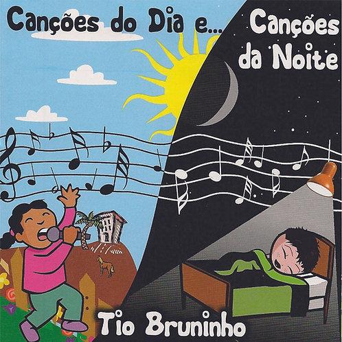 CD TIO BRUNINHO CANÇÕES DO DIA E NOITE  - ARQ. DIG .ZIP PRECISA FAZER DOWNLOAD