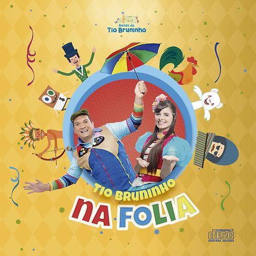 CD Tio Bruninho na Folia
