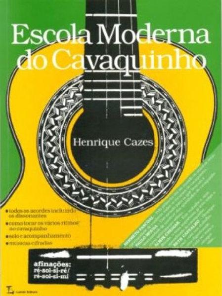 ESCOLA MODERNA DO CAVAQUINHO H. CAZES - LIVRO