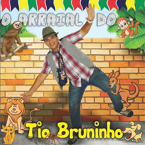 CD O ARRAIAL DO TIO BRUNINHO - ARQUIVO DIGITAL .ZIP PRECISA FAZER DOWNLOAD