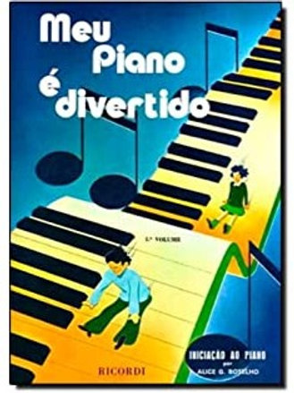 MEU PIANO É DIVERTIDO VOL. I ALICE BOTELHO