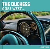 The Duchess Goes West Photo Book