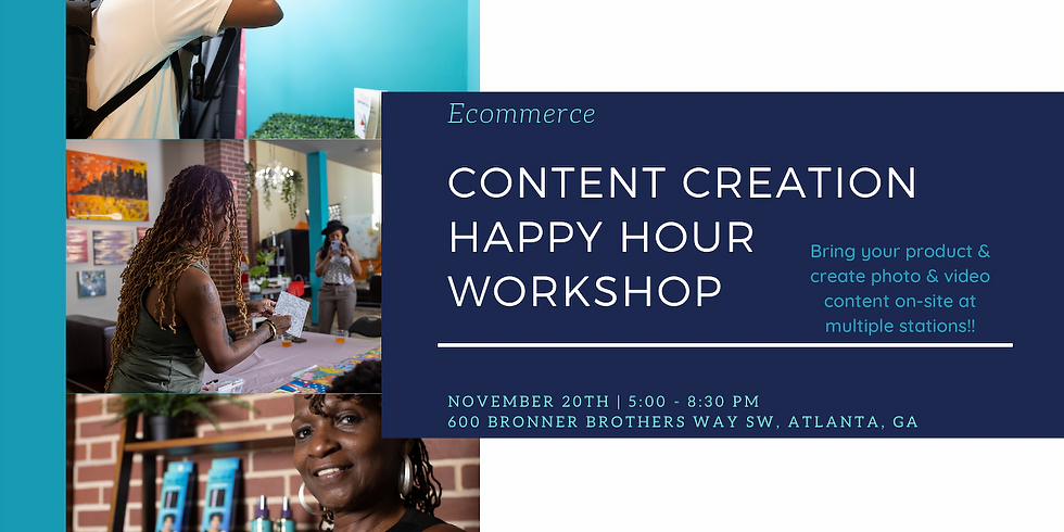 Content Creation Happy Hour Workshop - November 20th