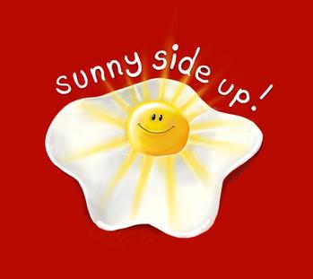Sunny Side Up!