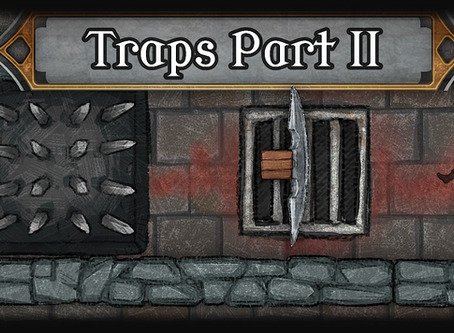 DM Advice: Drop a trap where the party expects one [Traps: Part II]