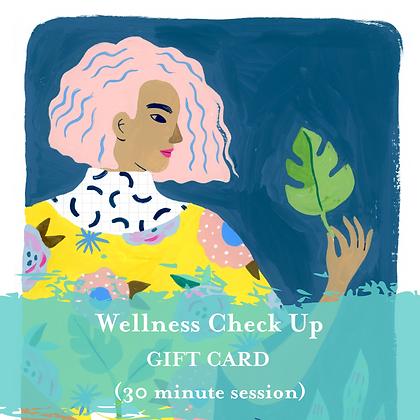 Wellness GIFT CARD (30 min)
