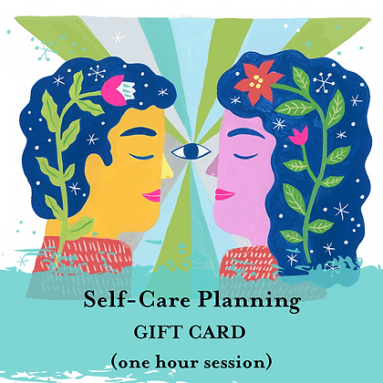 Self-Care GIFT CARD (1 hour)