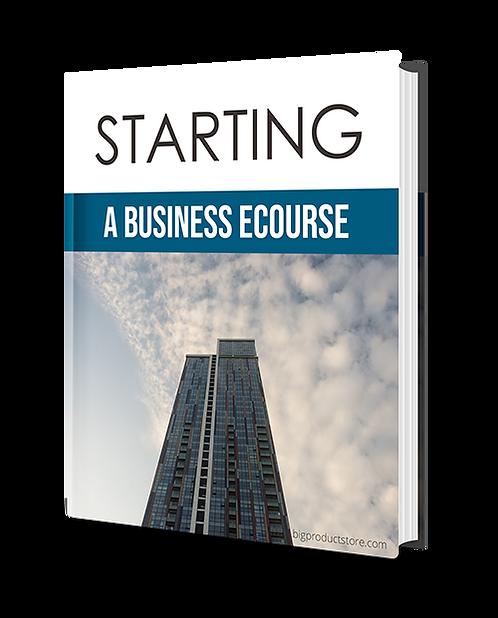 Starting A Business Ecourse