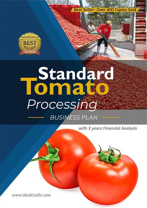 Standard Tomato Processing Business Plan