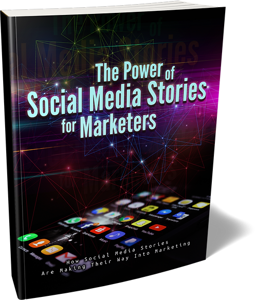 The Power Of Social Media Stories For Marketers Pack