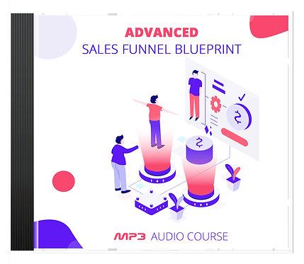 Advanced Sales Funnel Blueprint Audio Pack