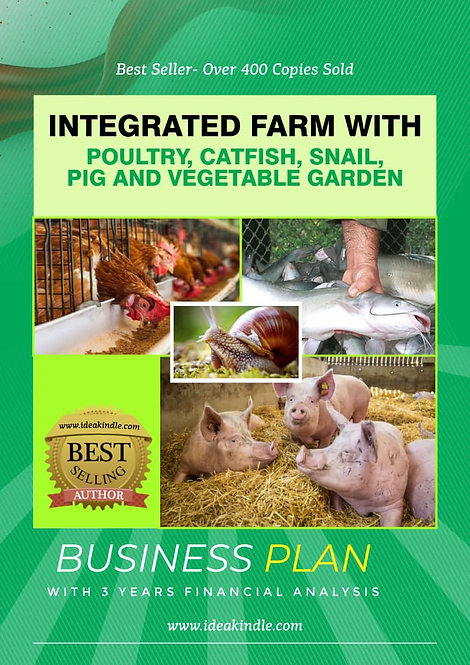 Integrated Farm With Poultry, Catfish, Snail, Pig & Vegetable Business Plan