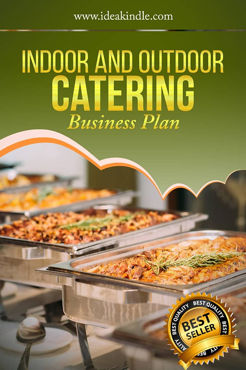 Indoor and Outdoor Catering Business Plan