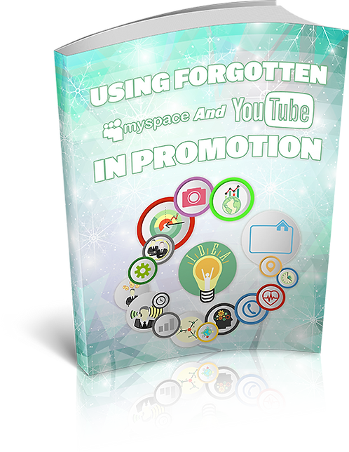 """Using """"Forgotten"""" Myspace And Youtube In Promotion"""