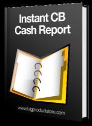 Instant CB Cash Report