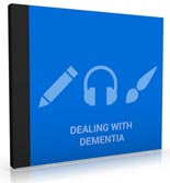 Dealing With Dementia Audio Pack