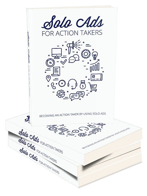 Solo Ads For Action Takers