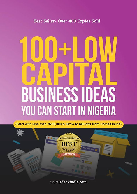 100+ BUSINESS IDEAS YOU CAN START FROM HOME OR ONLINE IN NIGERIA