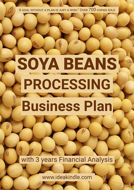 Soya Beans Processing Business Plan