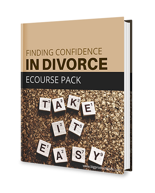 Finding Confidence In Divorce – Ecourse Pack