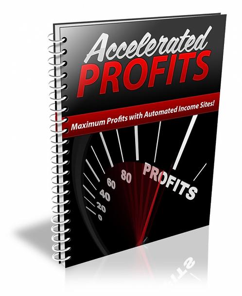 Accelerated Profits