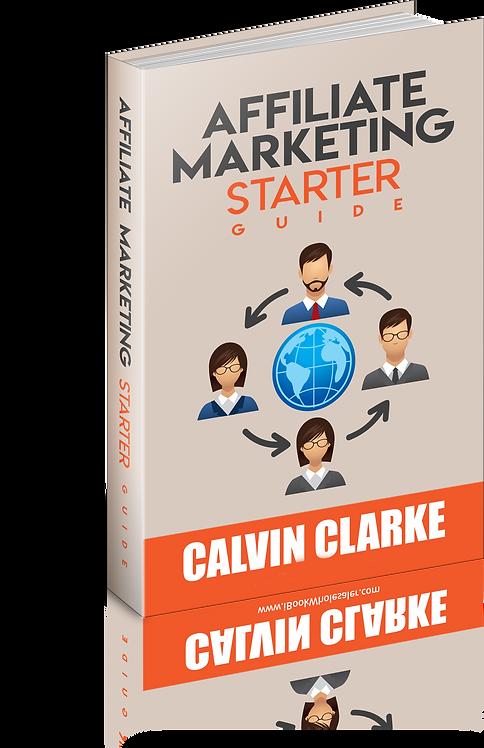 Affiliate Marketing Starter Guide