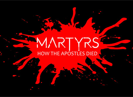 Martyrs: How The Apostles Died