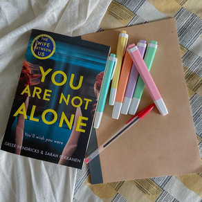You Are Not Alone - Greer Hendricks and Sarah Pekkanen