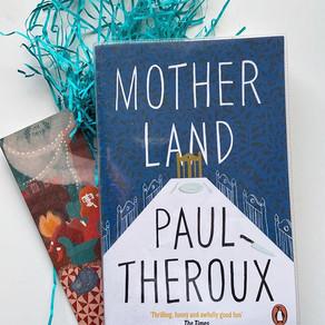 Motherland - Paul Theroux