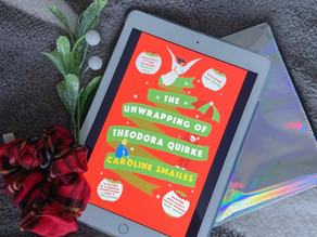 The Unwrapping of Theodora Quirke - Caroline Smailes