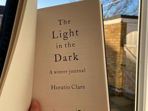 The Light in the Dark - Horatio Clare