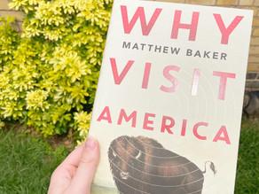 Why Visit America - Matthew Baker