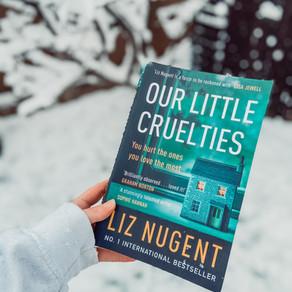 Our Little Cruelties - Liz Nugent