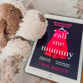 Call Me Mummy - Tina Baker