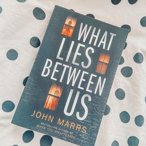What Lies Between Us - John Marrs