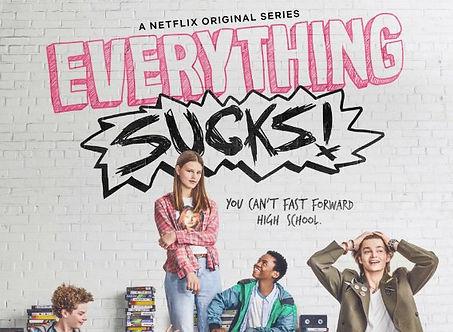 Everything sucks! poster