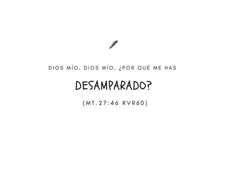 EL DESAMPARO