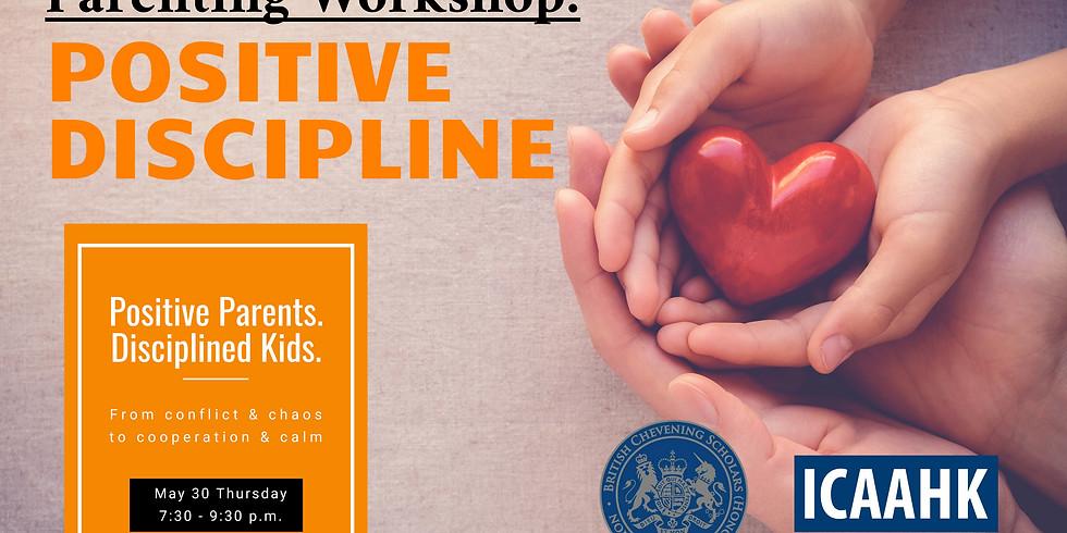 Parenting Workshop: POSITIVE DISCIPLINE