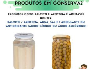 Como escolher os produtos em conserva?