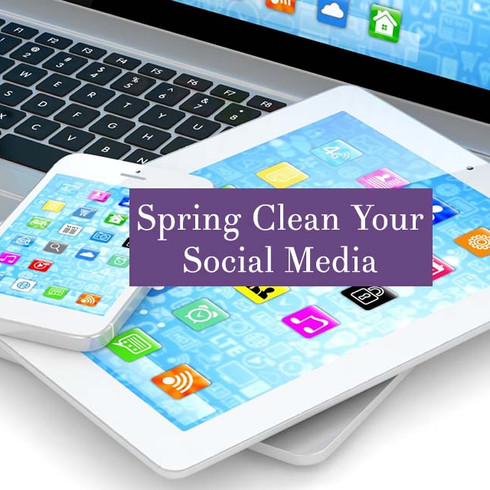 Spring Clean Your Social Media Accounts