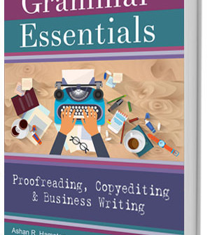 Grammar Essentials for Proofreading, Copyediting & Business Writing