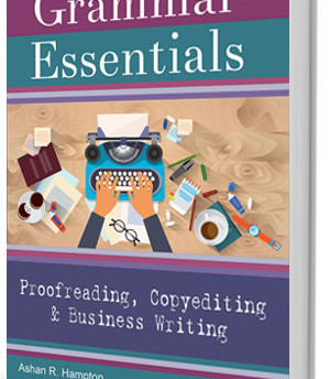Grammar Essentials for Proofreading, Copyediting & Business Writing Book