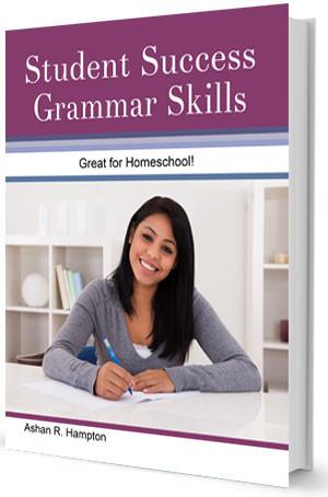 Student Success Grammar Skills Book by Ashan R. Hampton