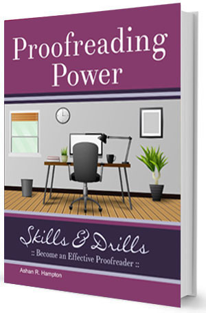 Proofreading Power Skills & Drills Book by Ashan R. Hampton