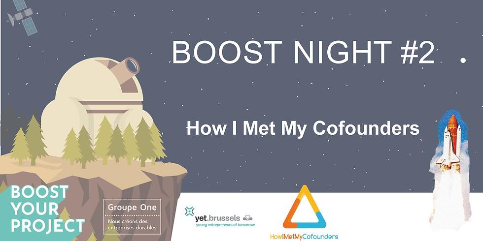 Boost Night #2 How I Met My Cofounders (1)
