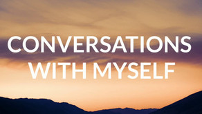 Conversations with myself – when loneliness strikes