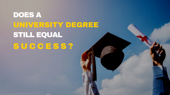 You Don't Need a University Degree to Become Successful!