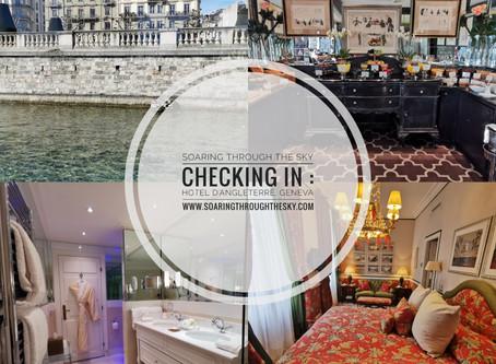 Checking In : Hotel D'angleterre, Geneva